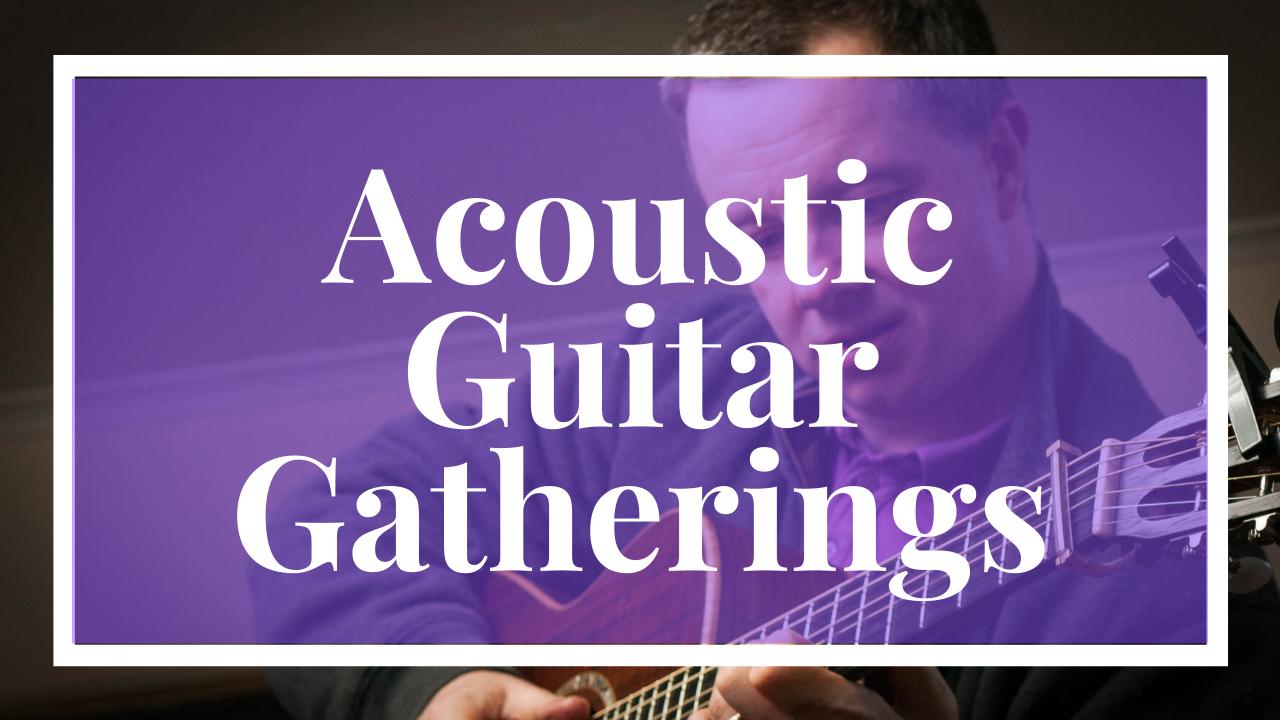 Acoustic Guitar Gatherings Thumbnail